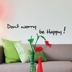 Muursticker Dont worry, be happy
