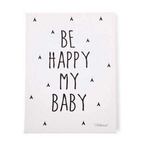 Schilderij Be Happy My Baby 30x40cm - zwart/wit